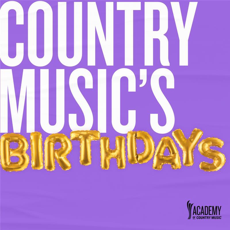 Country Music's Birthdays