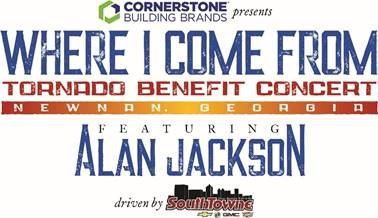SOLD OUT TORNADO BENEFIT CONCERT HEADLINED BY ALAN JACKSON EXPANDS TO A FULL AFTERNOON AND EVENING OF MUSIC