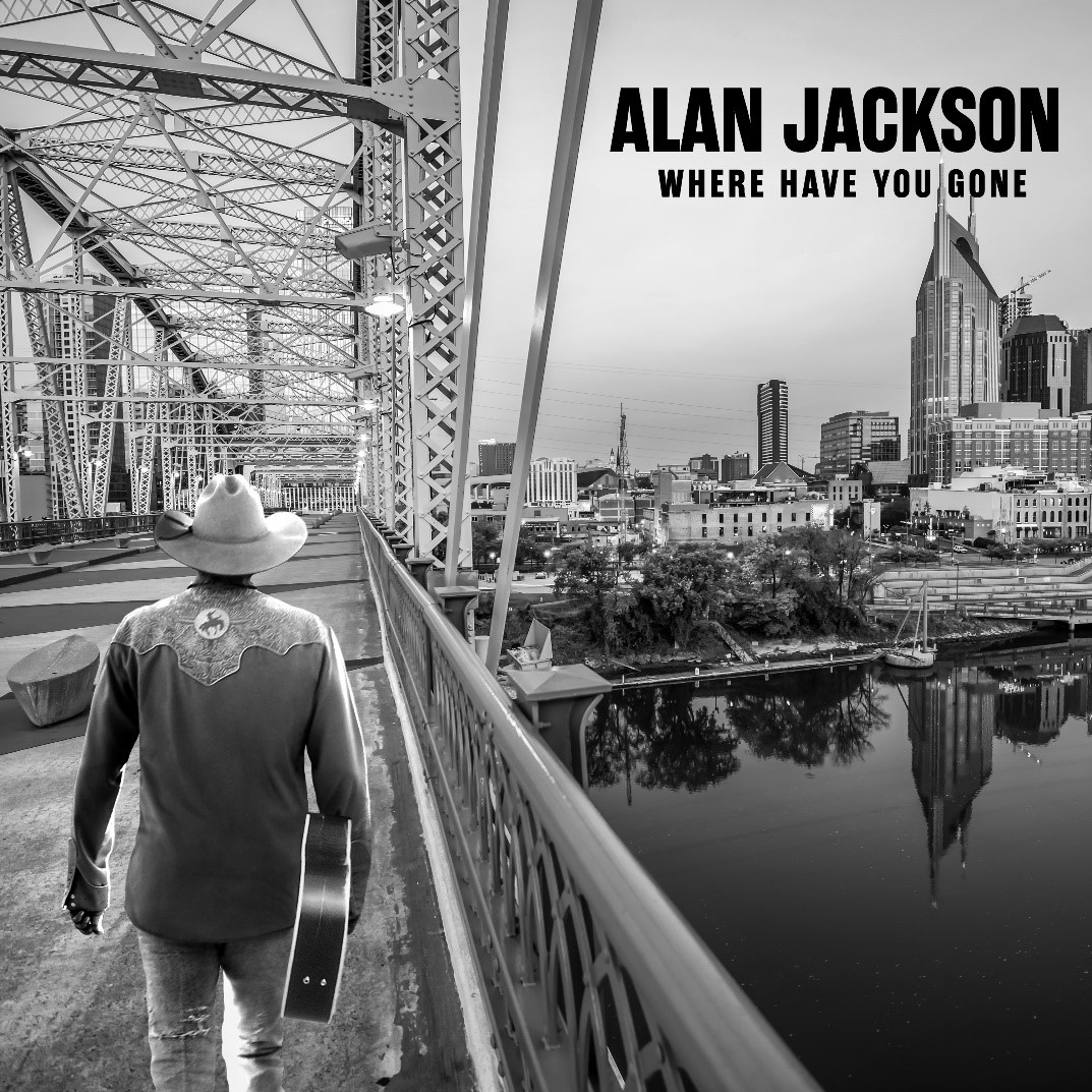 ALAN JACKSON TO RELEASE NEW ALBUM, WHERE HAVE YOU GONE