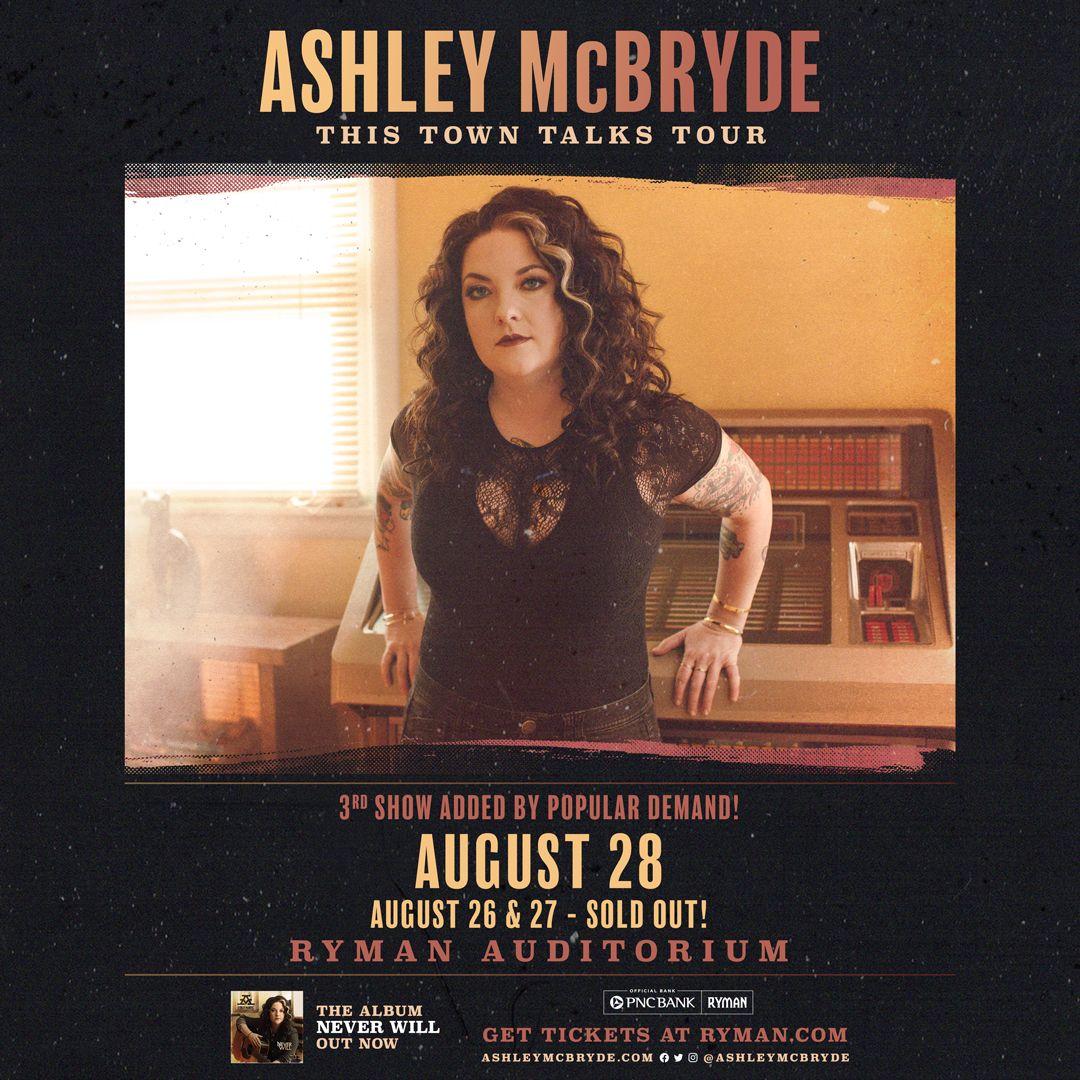 ASHLEY McBRYDE ADDS THIRD NIGHT TO DEBUT HEADLINING SHOWS AT RYMAN AUDITORIUM