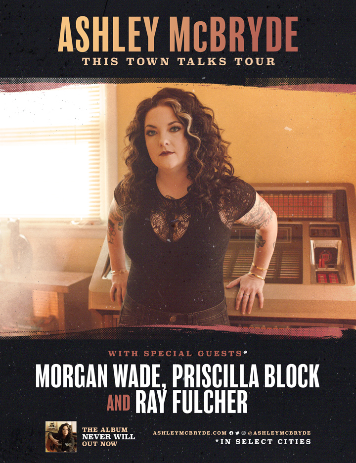 ASHLEY McBRYDE ANNOUNCES 35+ DATE  THIS TOWN TALKS THEATER TOUR FOR 2021-2022