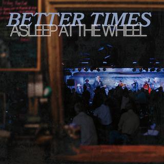 Asleep at the Wheel Announces New EP