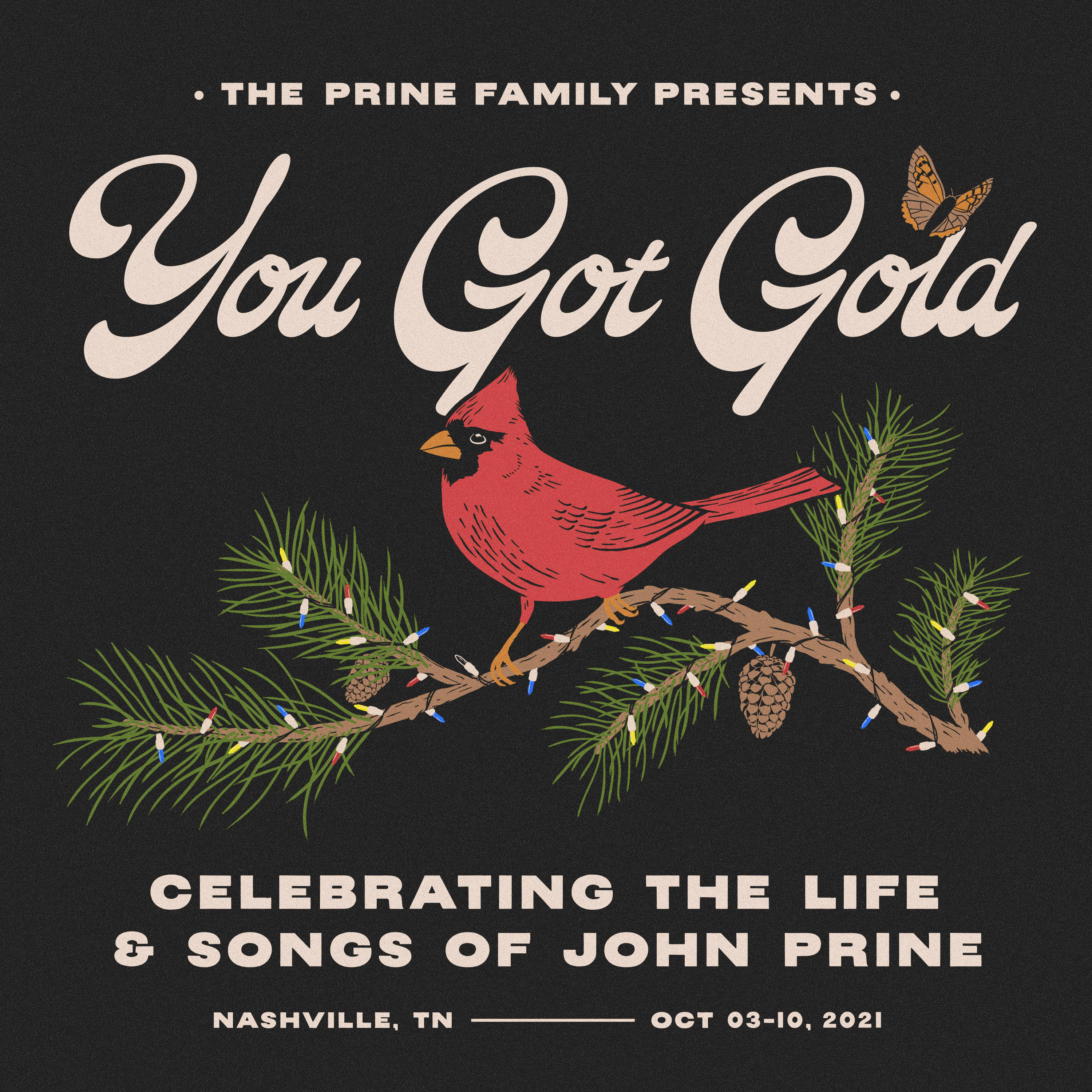 The Prine Family Presents: You Got Gold: Celebrating the Life and Songs of John Prine