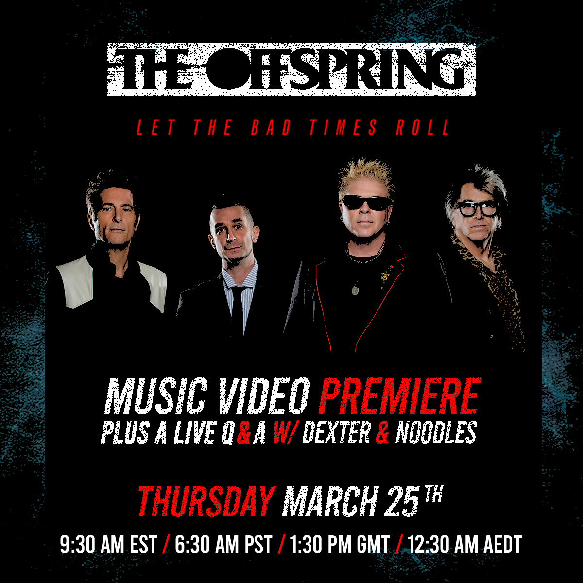 LET THE BAD TIMES ROLL MUSIC VIDEO PREMIERE