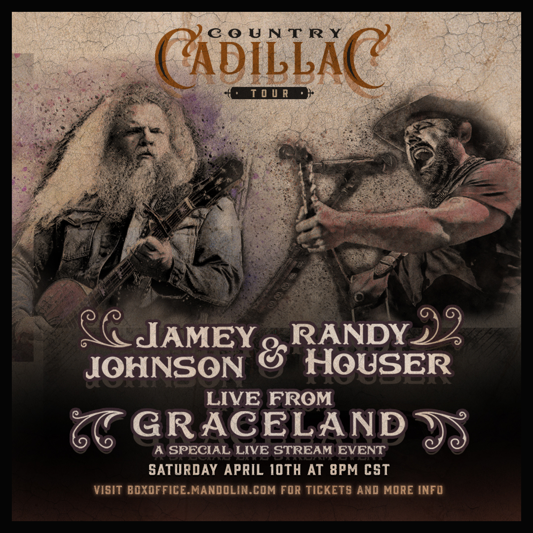 Randy and Jamey Johnson to live stream their unforgettable multi-city co-headlinine tour Live from Graceland