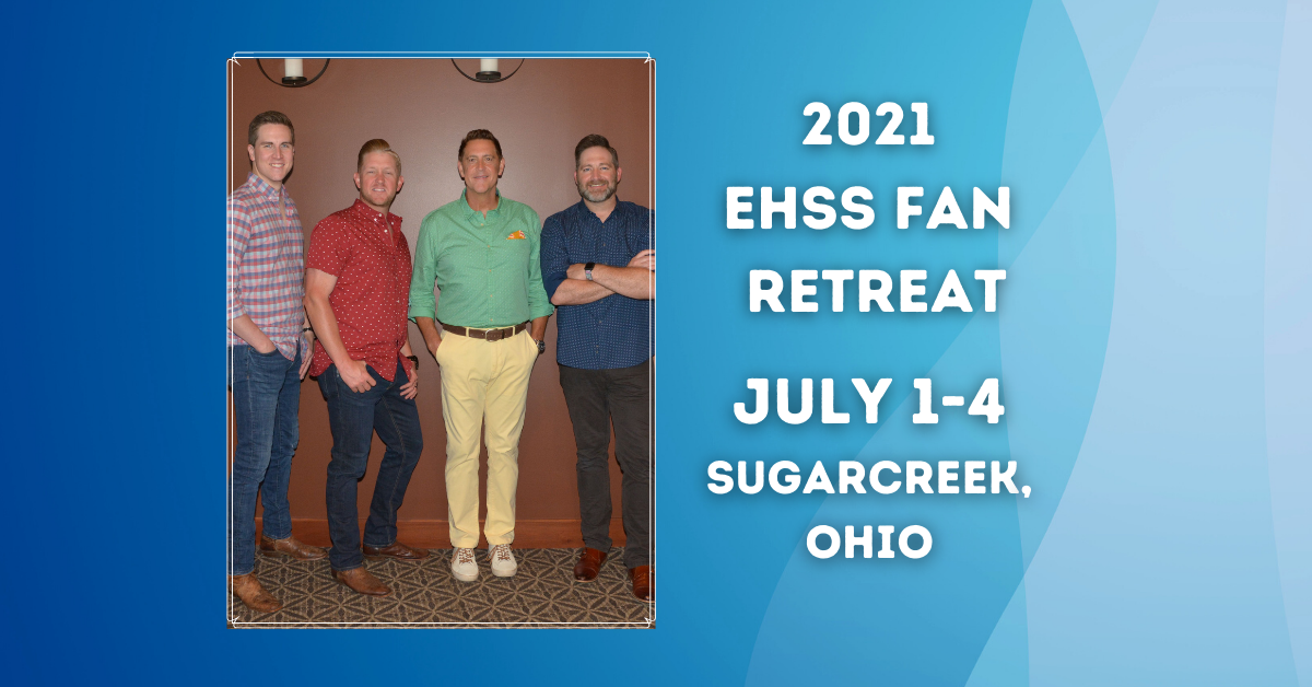 The EHSS Fan Retreat is a GO for 2021!