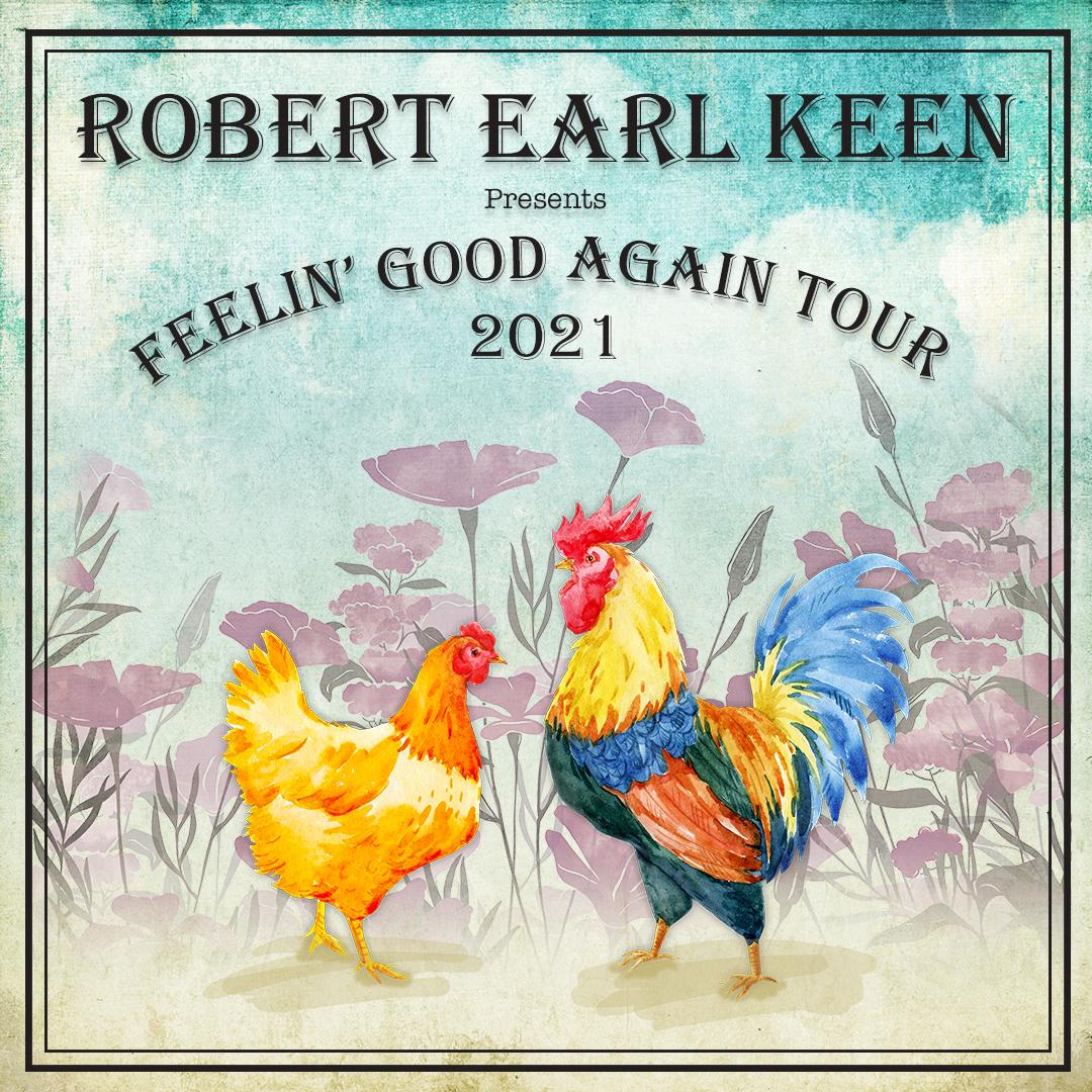 Robert Earl Keens Feelin Good Again Tour ranked Top 20 Global Concert Tours by Pollstar