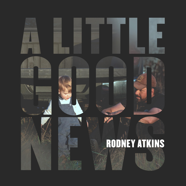 A Little Good News - Coming 1/28/21