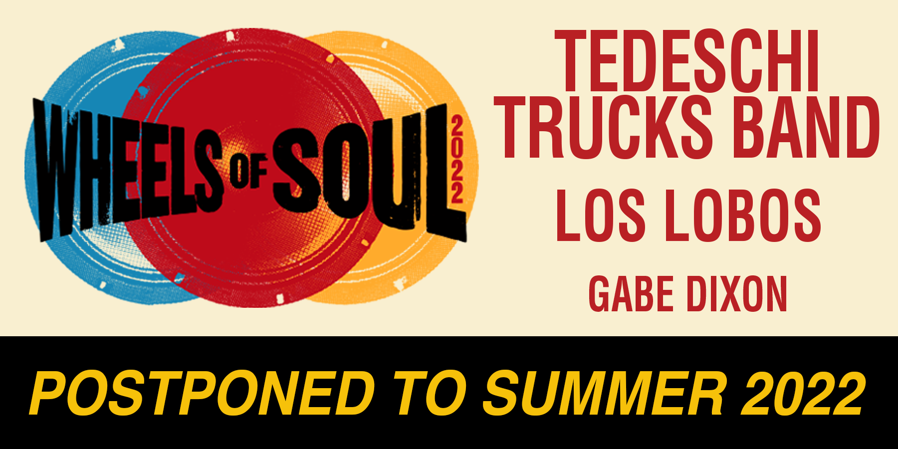 Wheels Of Soul Tour Postponed To 2022