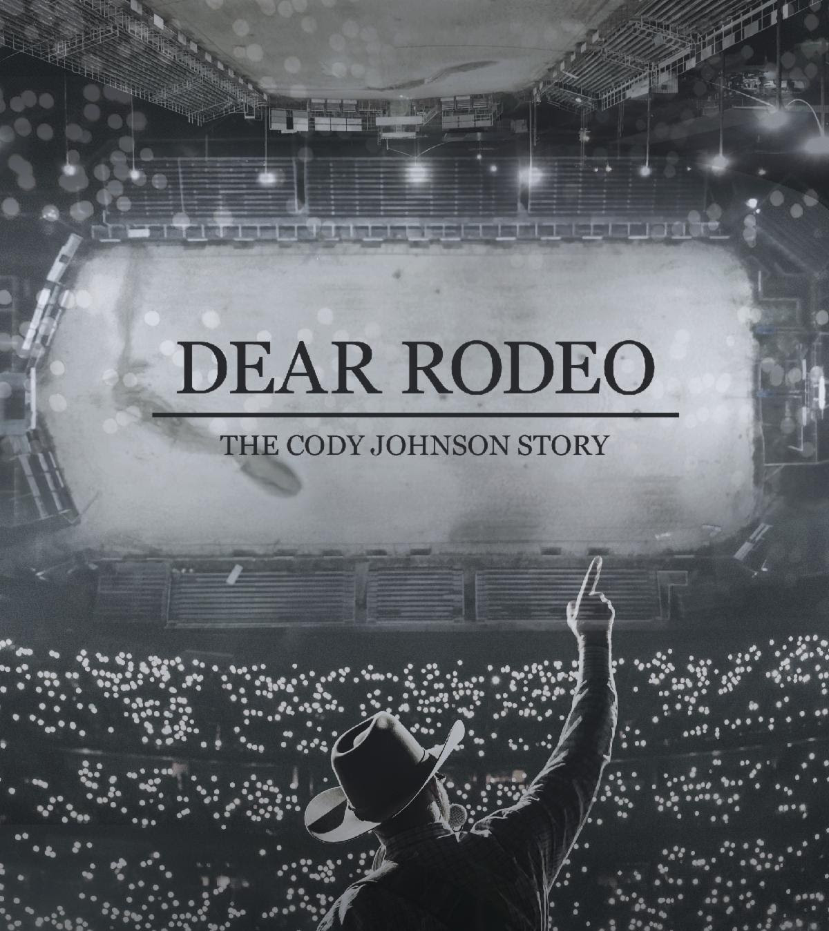DEAR RODEO: THE CODY JOHNSON STORY RIDES INTO CINEMAS NATIONWIDE AUGUST 10