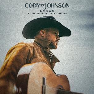 CODY JOHNSON ANNOUNCES HUMAN THE DOUBLE ALBUM, AVAILABLE EVERYWHERE DIGITALLY 10/8