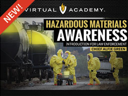 Hazardous Materials Awareness Introduction for Law Enforcement