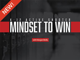 K-12 Active Shooter: The Mindset to Win