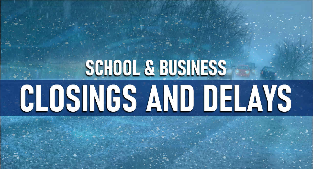 BREAKING NEWS: Local School Closings and Delays Monday, February 1, 2021
