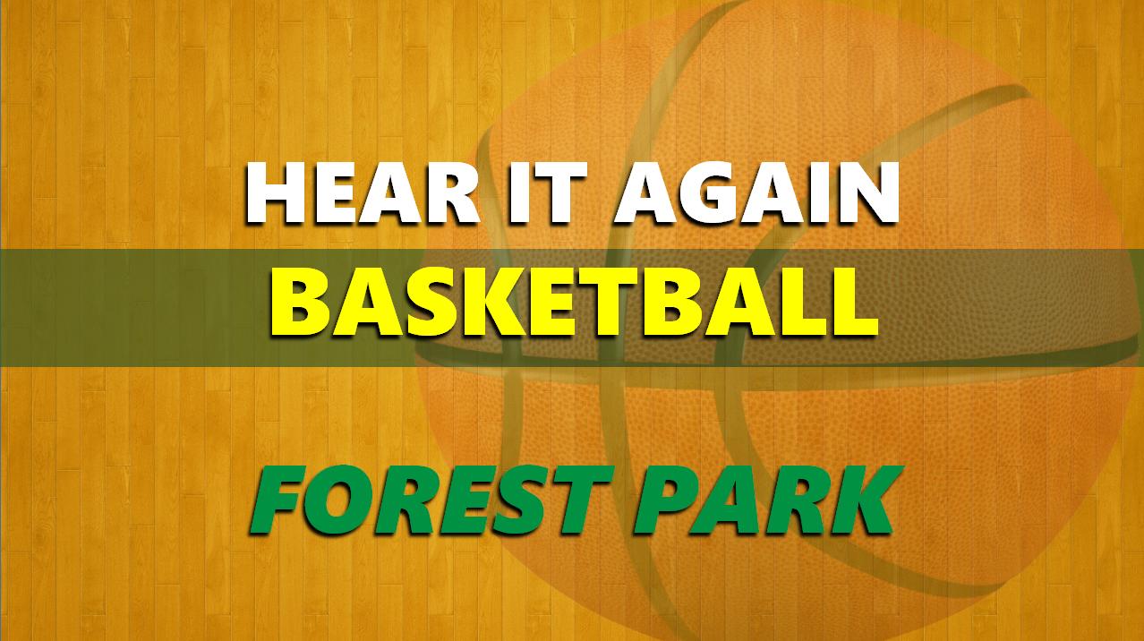 Hear It Again: Forest Park Boys Basketball vs Jasper 1/22/21