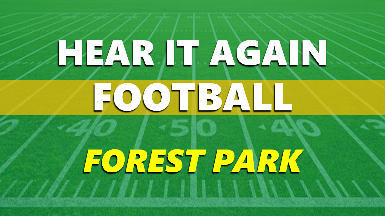 Hear It Again: Forest Park Football vs Mt Vernon 9/17/21