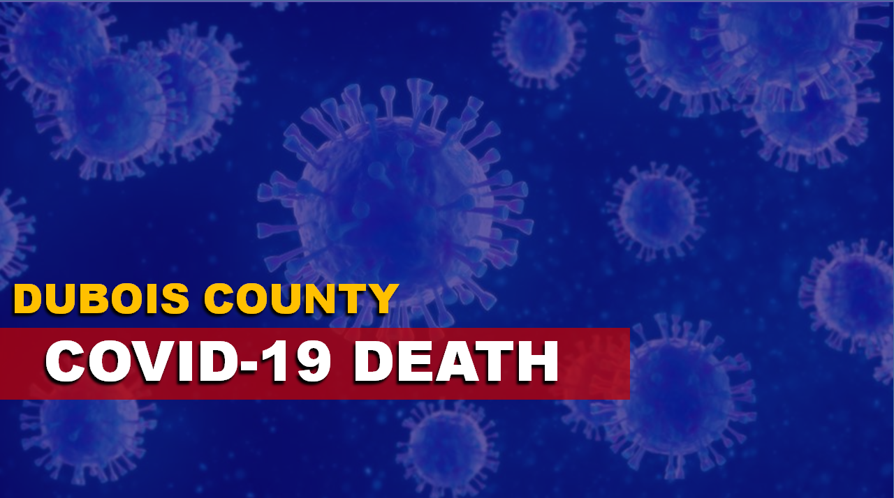 Dubois County Records COVID Death, 26 New Positive Cases