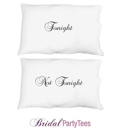 Not Tonight, Tonight