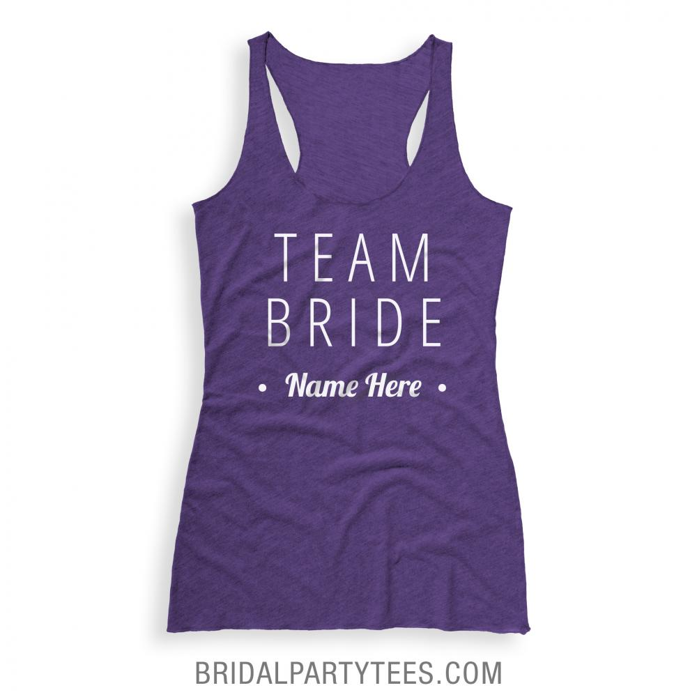 Custom Team Bride Name