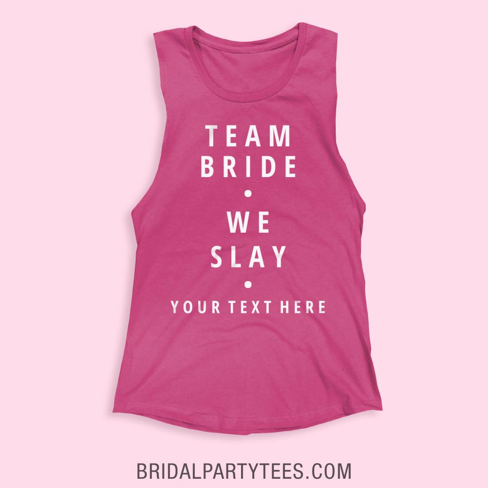 Team Bride We Slay Custom Shirt