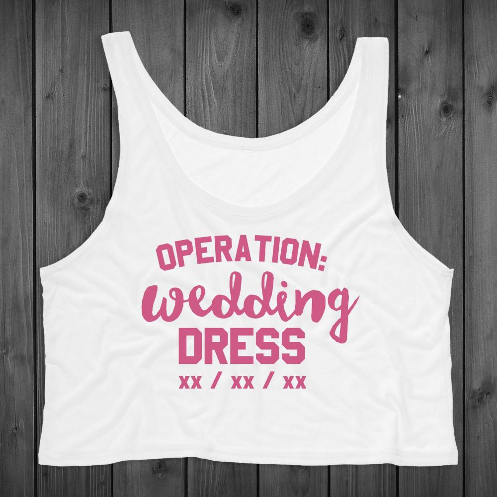 Operation Wedding Dress Custom Crop
