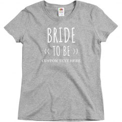 Did You Hear I'm The Bride To Be