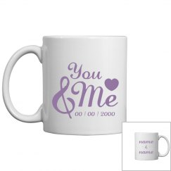 Cute Custom You And Me Mug