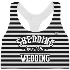 Custom Shedding Wedding Fitness