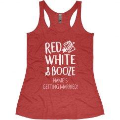 Red, White, Booze Bachelorette