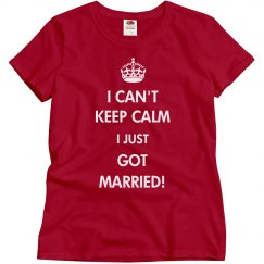 Can't Keep Calm I Just Got Married
