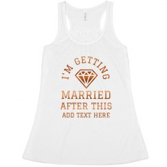 Metallic Getting Married Bachelorette Tank