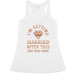 Metallic Getting Married Bachelorette Tank