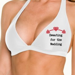 Sweating for Wedding Bikini Top