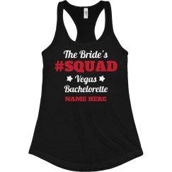 Bride's Vegas Squad Hashtag