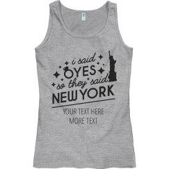 I Said Yes They Said New York