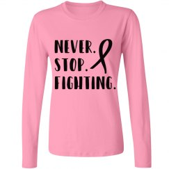 Never Stop Fighting Longsleeve