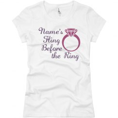 Custom Name's Fling Before Ring