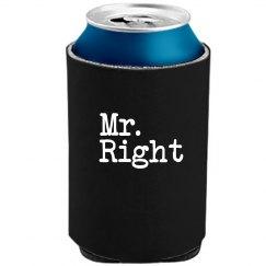 Mr. Right Koozie