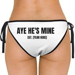 Aye He's Mine Bikini