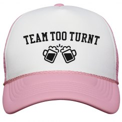 Team Too Turnt Hat
