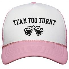 Team Too Turnt Hat