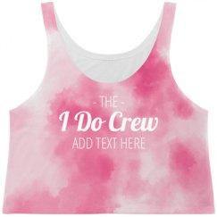 All Over Print The I Do Crew