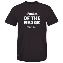 Custom Father Of Bride Novelty Tee