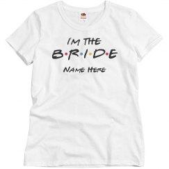 Friends Theme I'm the Bride