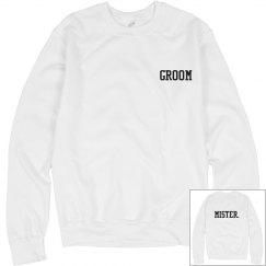 Groom Mister Sweatshirt