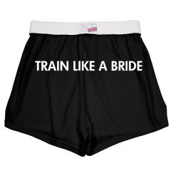 Train Like A Bride Shorts