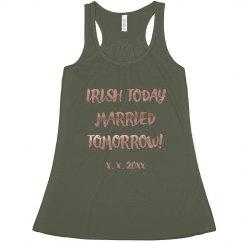 Irish Today Married Tomorrow