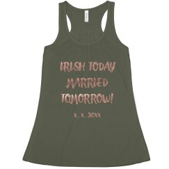 Irish Today Married Tomorrow