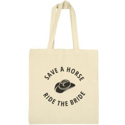 Save a Horse Ride the Bride Tote
