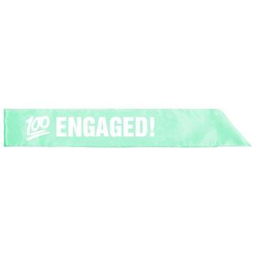 100% Engaged Sash